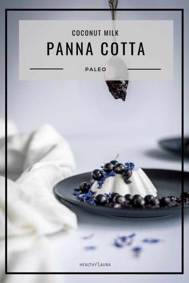 Paleo Panna Cotta with coconut milk by Healthy Laura Food Photography. HealthyLaura @healthylauracom coconut recipe, paleo coconut recipes, Pannacotta recipes paleo, Panna cotta paleo, paleo Pannacotta coconut, sugar free recipes, dairy free recipes keto, dairyfree Pannacotta, Pannacotta, yummy Panna cotta paleo recipe, keto healthy recipes, paleo coconut milk, Panna gluten free, cotta, paleo recipes. #paleococonut #paleococonutdessert #paleococonutpannacotta #paleobaking