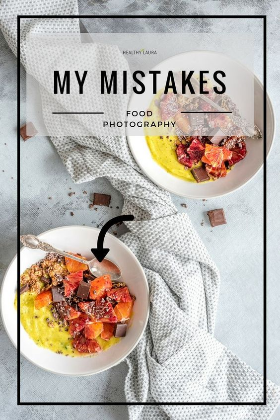 Food Photography Mistakes Healthy Laura _ Food Styling - Food Photography HACKS for food styling & composition and my photography cheats, favorite food blogging tips, inspiration, ideas to blogging inspiration and resources. My best cheats, tricks & hacks for food bloggers to create instagram photography