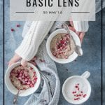Food Blog Basic Lens by Healthy Laura food photography & styling. My food blog camera gear on a budget. My favorite camera full-frame Nikon D750 for food blogging on a budget to create professional food photography. #foodphotography #foodblogger #foodblog #foodblogging #foodblogtips