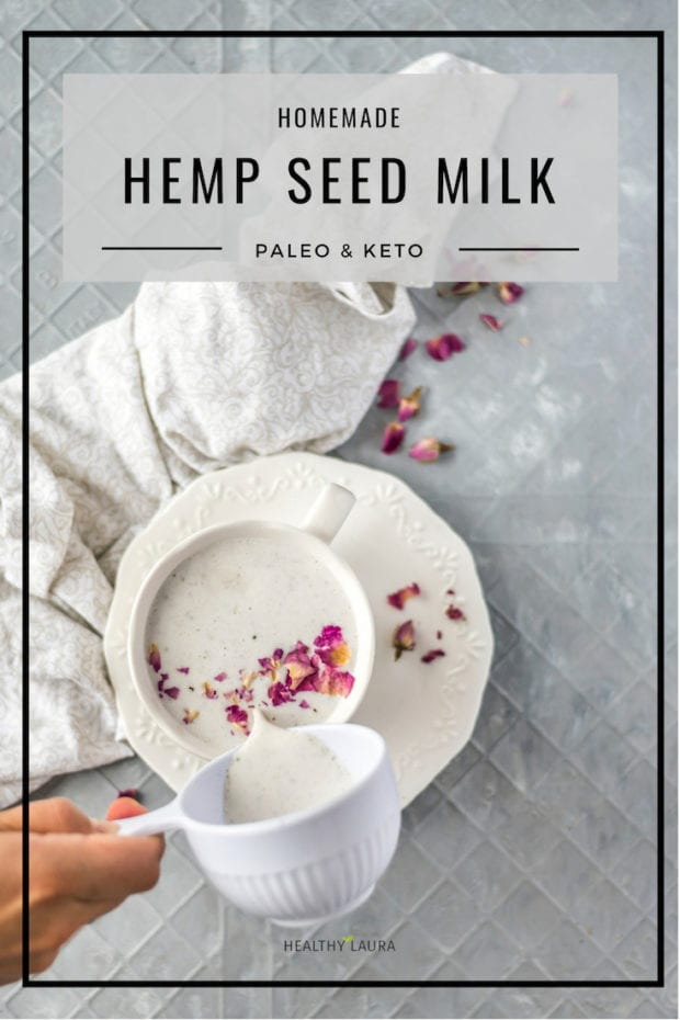 Healthy Laura Keto Hemp Seed Milk by HealthyLaura Food photography & styling. Instagram @healthylauracom paleo, keto milk, paleo milk recipes, dairy-free milk recipes, hemp seed milk recipes, paleo brunch, yummy paleo, paleo healthy recipes, hempseed, hemp milk, breakfast bread, keto paleo milk and vegan milk recipe. #paleorecipes #dairyfreerecipes #ketorecipes