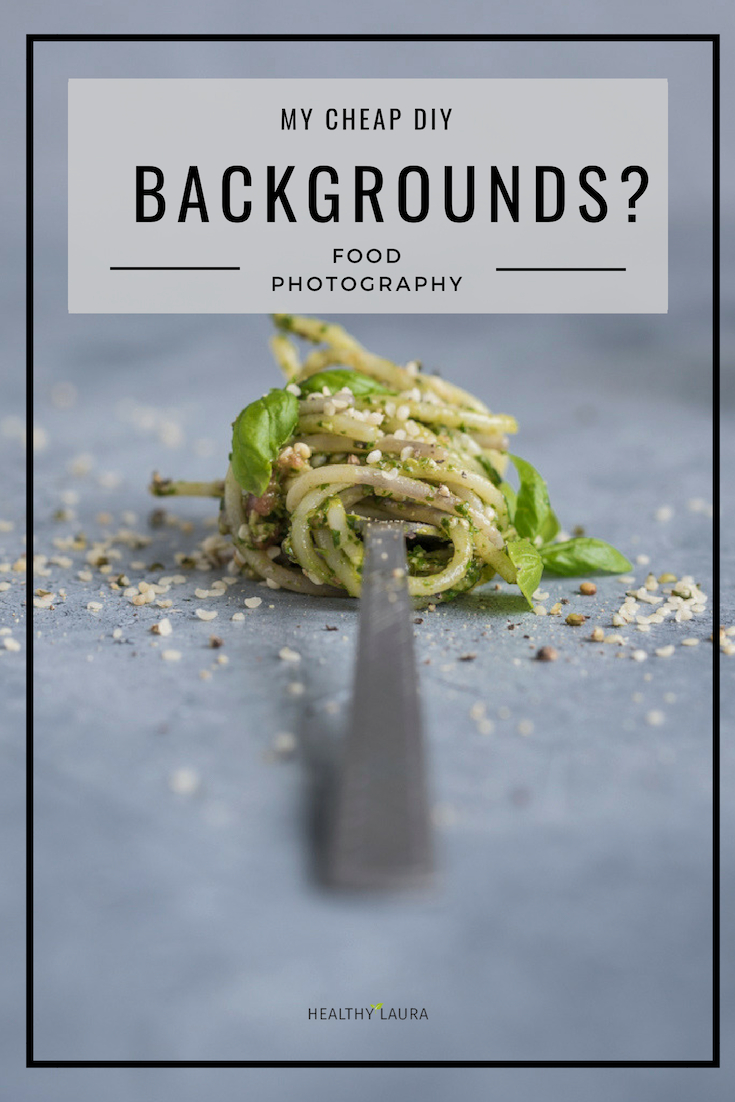 My food blog backgrounds by Healthy Laura Food Photography & Styling. My food blogging and food blog food photography backdrops & backgrounds. Cheap DIY backdrops on a budget. #foodphotography #foodblogger #foodblog #foodblogging #foodblogtips