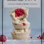Tahini Raspberry Fudge Cups_ Fat Bombs_ Healthy Laura_ Paleo _ Vegan