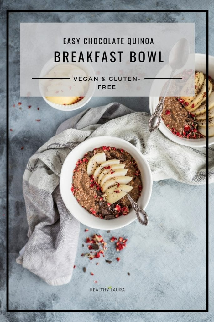 HealthyLaura Quinoa breakfast bowl by Healthy Laura Food Photography. Instagram @healthylauracom Vegan quinoa porridge, instagram breakfast bowl, chocolate breakfast, dairy free recipes vegan, quick quinoa vegan, easy vegan bowl, gluten-free chocolate, healthy weight watchers. #vegancomfort #veganquinoa #quinoabreakfastbowl #instagrambreakfast