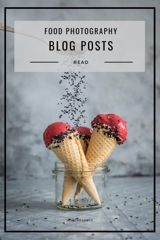 Healthy Food Photography & styling blog by Healthy Laura @healthylauracom