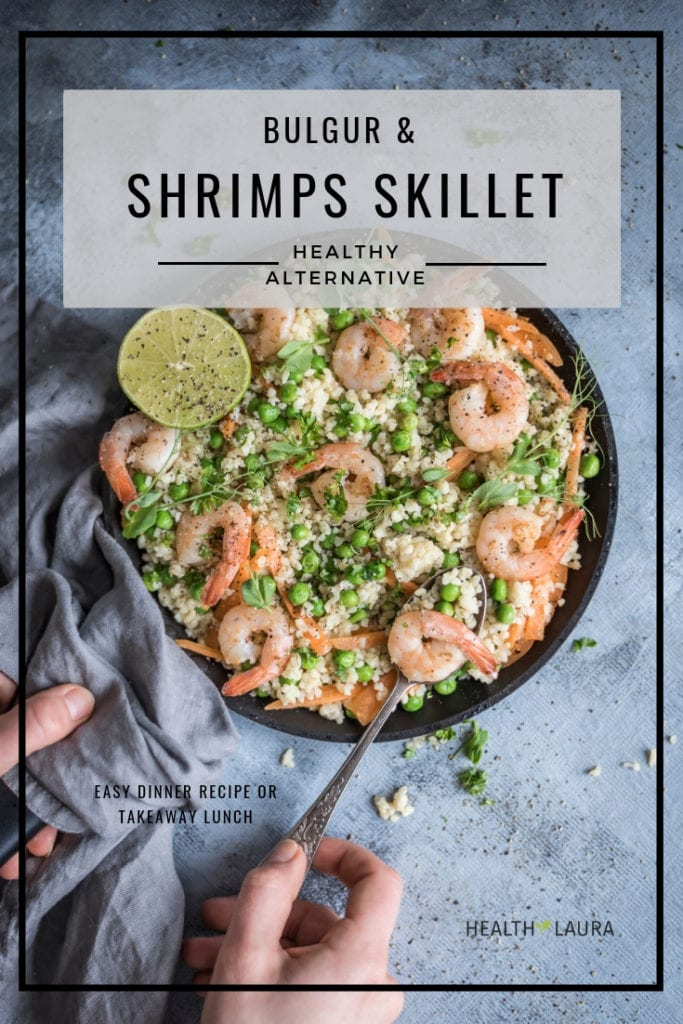 Shrimps Skillet with Bulgur by Healthy Laura Food Photography & Styling. @healthylauracom HealthyLaura quick and easy meal prep lunch. Healthy & easy, garlic seafood skillet recipe that is quick  and whole grain. #intuitiveeating #lunchrecipe #easyrecipes #intuitiveeatingtips #healthylifestyle #healthyeating #nodietdiet