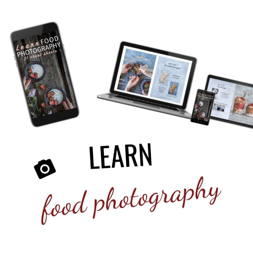 Learn food photography cheat sheets 2019 by Healthy Laura Photography & styling @healthylauracom