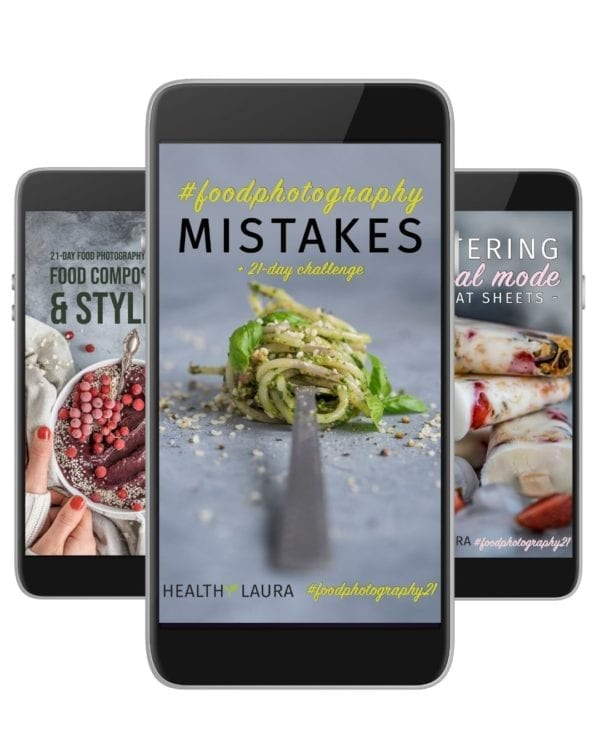 Learn Food Photography Mistakes eBooks Bundle 2019 by Healthy Laura Food Photography & Styling @healthylauracom Laura Kuklase www.healthylaura.com
