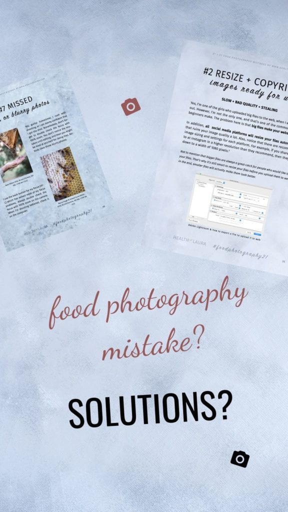Solutions for my Food Photography Mistakes eBook 2019 by Healthy Laura Food Photography & Styling @healthylauracom Laura Kuklase - 3