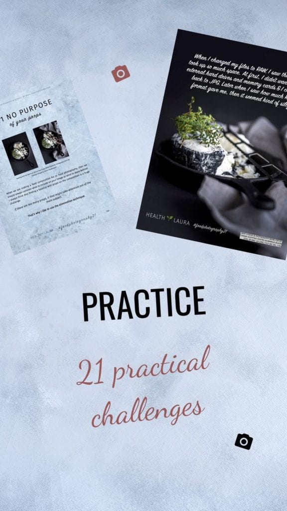 21-day challenge - My Food Photography Mistakes eBook 2019 by Healthy Laura Food Photography & Styling @healthylauracom Laura Kuklase - 4