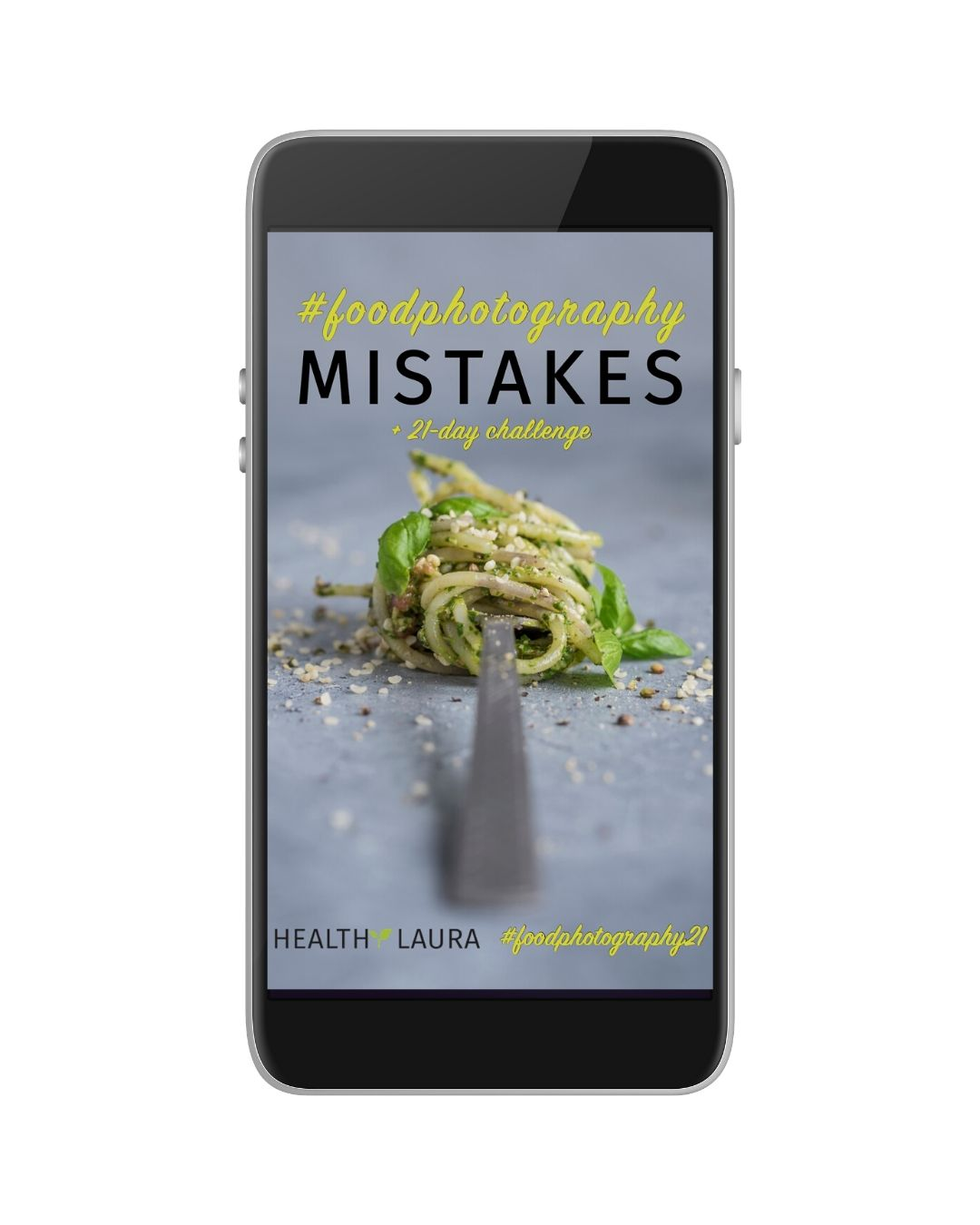 My Food Photography Mistakes eBook 2019 by Healthy Laura Food Photography & Styling @healthylauracom Laura Kuklase
